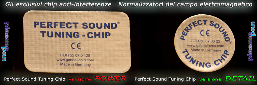 Perfect Sound TUNING CHIP - Normalizzatore del campo elettrmagnetico by PLASMAPAN